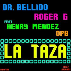 Dr Bellido & Roger G Feat Henry Mendez & Opb 歌手頭像