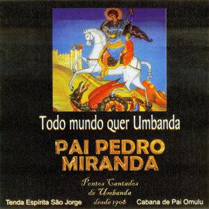 Pai Pedro Miranda