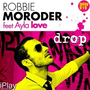 Robbie Moroder feat Ayla Love 歌手頭像