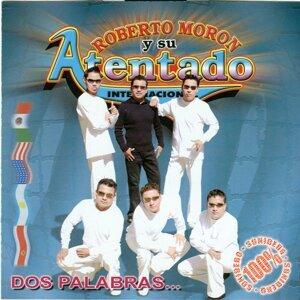 Roberto Moron y su Atentado Internacioal 歌手頭像