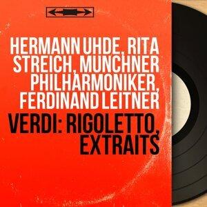 Hermann Uhde, Rita Streich, Münchner Philharmoniker, Ferdinand Leitner 歌手頭像