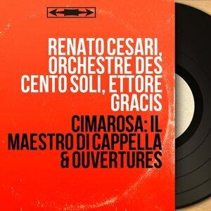 Renato Cesari, Orchestre des Cento Soli, Ettore Gracis 歌手頭像