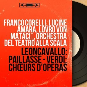 Franco Corelli, Lucine Amara, Lovro von Matačić, Orchestra del Teatro alla Scala 歌手頭像