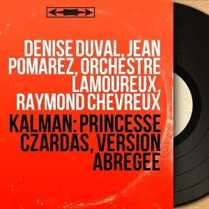 Denise Duval, Jean Pomarez, Orchestre Lamoureux, Raymond Chevreux 歌手頭像