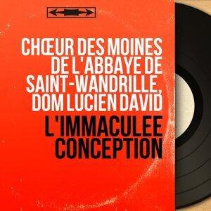 Chœur des moines de l'abbaye de Saint-Wandrille, Dom Lucien David 歌手頭像
