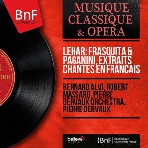 Bernard Alvi, Robert Massard, Pierre Dervaux Orchestra, Pierre Dervaux 歌手頭像