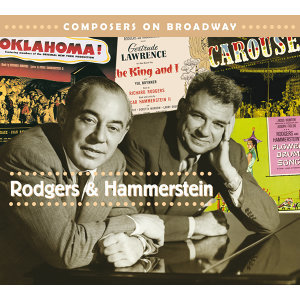 Composers On Broadway: Rodgers & Hammerstein アーティスト写真