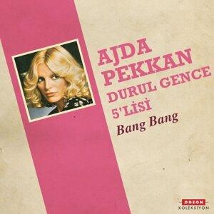 Ajda Pekkan, Durul Gence 5'lisi 歌手頭像