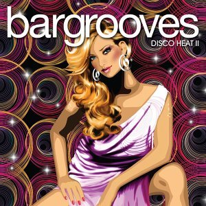 Bargrooves Disco Heat 2 歌手頭像