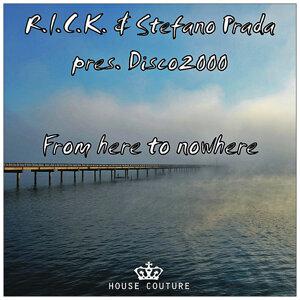 R.I.C.K. & Stefano Prada present Disco2thousand 歌手頭像
