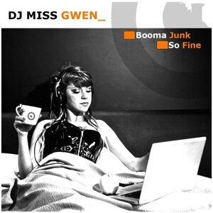 Dj Miss Gwen 歌手頭像
