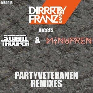 Dirrrty Franz Band Meets Stormtrooper & Minupren 歌手頭像