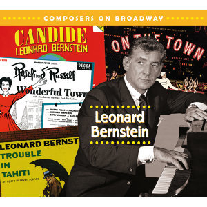 Composers On Broadway: Leonard Bernstein 歌手頭像
