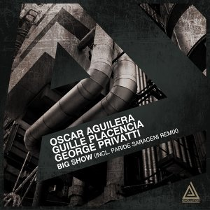 Oscar Aguilera, Guille Placencia & George Privatti