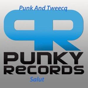 Punk And Tweecq 歌手頭像