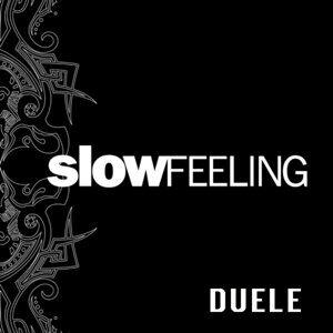 Slow Feeling 歌手頭像