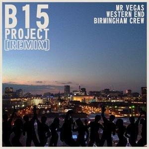 B15 Project and Mr Vegas 歌手頭像
