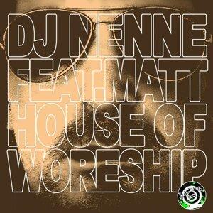 DJ Nenne feat. Matt 歌手頭像