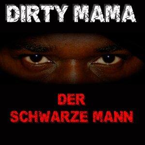Dirty MaMa 歌手頭像