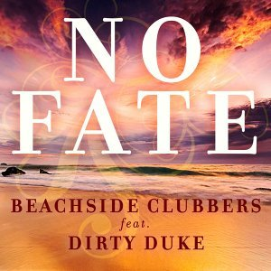 Beachside Clubbers feat. Dirty Duke 歌手頭像