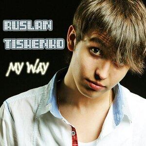 Ruslan Tishenko 歌手頭像