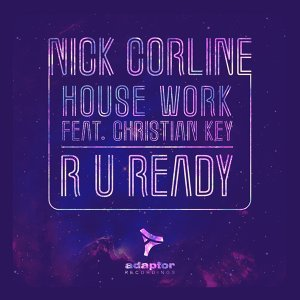 Nick Corline House Work 歌手頭像