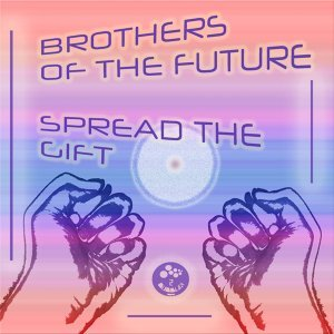 Brothers Of The Future 歌手頭像