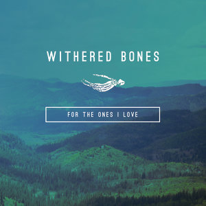 Withered Bones 歌手頭像