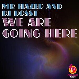Mr Hazed & Dj BossT 歌手頭像