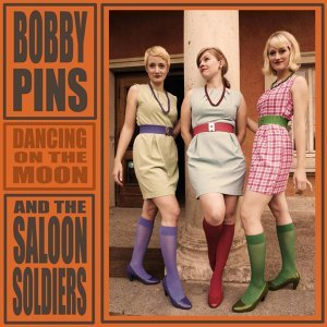 Bobby Pins & The Saloon Soldiers 歌手頭像