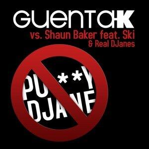 Guenta K vs. Shaun Baker feat. Ski & Real DJanes 歌手頭像