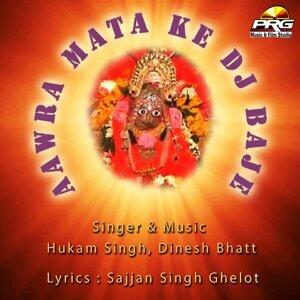 Hukam Singh, Dinesh Bhatt 歌手頭像