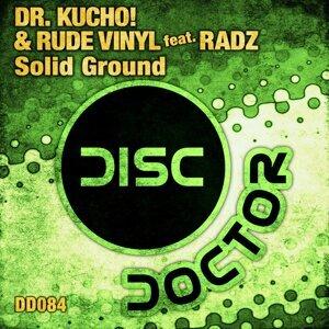 Dr. Kucho! & Rude Vinyl feat. Radz 歌手頭像