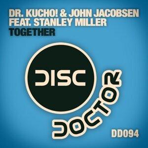 Dr. Kucho! & John Jacobsen feat. Stanley Miller 歌手頭像