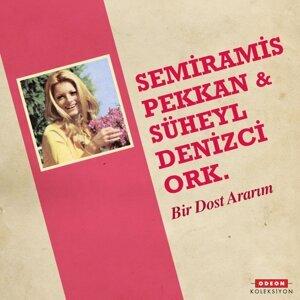 Semiramis Pekkan, Süheyl Denizci Orkestrası 歌手頭像