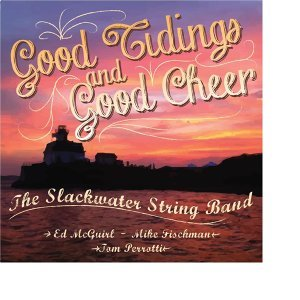 Slackwater String Band, Ed mcGuirl, Mike Fischman, Tom Perrotti 歌手頭像