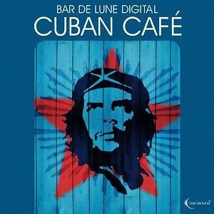 Bar De Lune Presents Cuban Café 歌手頭像