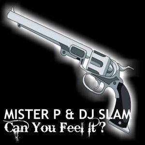 Mister P & DJ Slam 歌手頭像