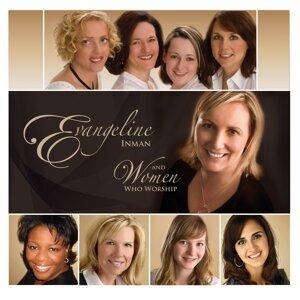 Evangeline Inman, Women Who Worship 歌手頭像