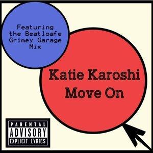 Katie Karoshi 歌手頭像
