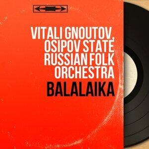 Vitali Gnoutov, Osipov State Russian Folk Orchestra