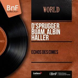 D'Sprugger Buam, Albin Haller 歌手頭像