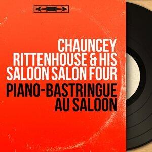 Chauncey Rittenhouse & His Saloon Salon Four 歌手頭像