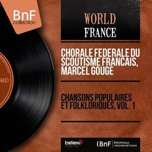 Chorale fédérale du Scoutisme français, Marcel Gouge 歌手頭像