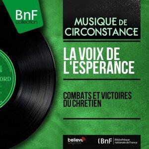 La Voix de l'espérance, Roger Fasnacht, Jean-Pierre Fasnacht, Claude de Meyer, Édouard Vincent 歌手頭像