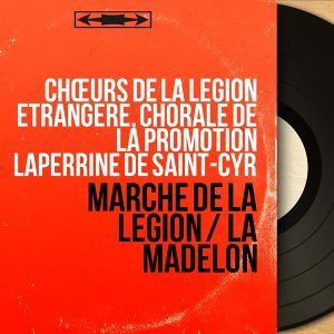 Chœurs de la Légion étrangère, Chorale de la promotion Laperrine de Saint-Cyr 歌手頭像