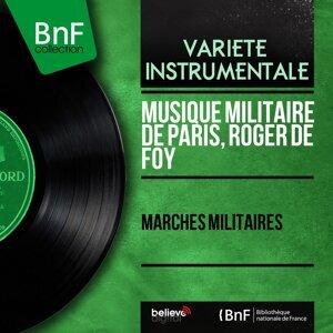 Musique militaire de Paris, Roger de Foy 歌手頭像