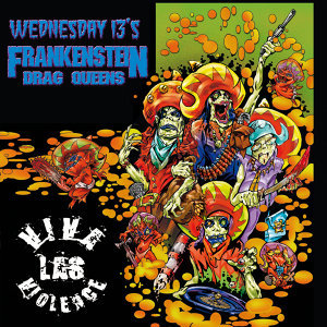 Wednesday 13's Frankenstein Drag Queens 歌手頭像