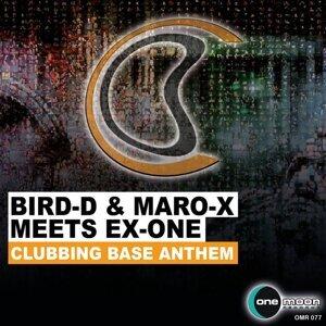 Bird-D & Maro-X meets Ex-One 歌手頭像