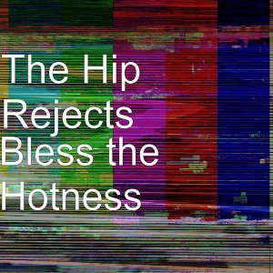 The Hip Rejects 歌手頭像
